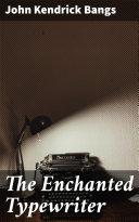 The Enchanted Typewriter [Pdf/ePub] eBook