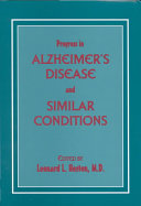 Progress in Alzheimer's Disease and Similar Conditions