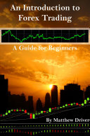 An Introduction to Forex Trading   A Guide for Beginners