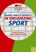 Making Sense of Diversity in Organizing Sport