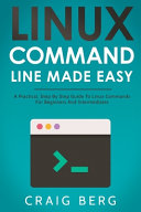 Linux Command Line Made Easy