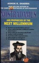 Nostradamus And Prophecies of The Next Milleneum