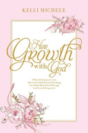 Her Growth With God
