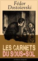 Les Carnets du sous-sol (L'édition intégrale) Pdf/ePub eBook
