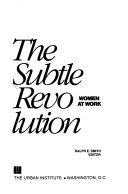 The Subtle Revolution