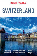 Insight Guides Switzerland  Travel Guide eBook