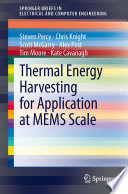 Thermal Energy Harvesting for Application at MEMS Scale Book