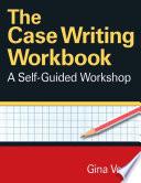 The Case Writing Workbook