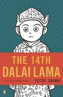 The 14th Dalai Lama : a manga biography