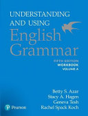 Understanding and Using English Grammar  Workbook Split A Book