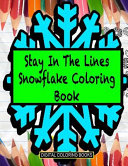 Stay in the Lines Snowflake Coloring Book