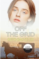 Off The Grid Large Print Book PDF