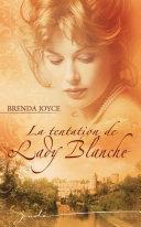 Pdf La tentation de Lady Blanche Telecharger
