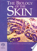 """""""The Biology of the Skin"""" by Dr. R. K. Freinkel, D.T. Woodley"""
