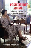 The Postfeminist Biopic