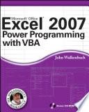 """Excel 2007 Power Programming with VBA"" by John Walkenbach"