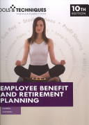 Tools & Techniques of Employee Benefit and Retirement Planning