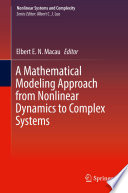 A Mathematical Modeling Approach From Nonlinear Dynamics To Complex Systems Book PDF