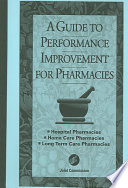 A Guide to Performance Improvement for Pharmacies