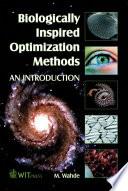 Biologically Inspired Optimization Methods