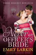 Never An Officer's Bride