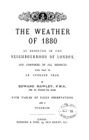 The Weather Of 1880 As Observed In The Neigbourhood Of London