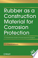 Rubber As A Construction Material For Corrosion Protection Book PDF