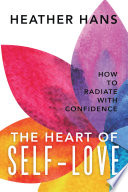 The Heart Of Self Love