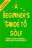 Beginner s Guide to Golf