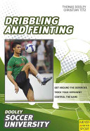 Soccer - Dribbling and Feinting