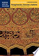 PEREGRINACIÓN, CIENCIAS Y SUFISMO. El arte islámico en Cisjordania y Gaza