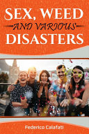 Romance alpha comedy: Sex, weed and various disasters 1 ( Romance new york books about addiction romance )