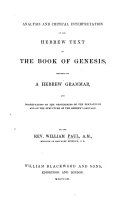 Analysis     of the Hebrew text of the Book of Genesis preceded by a Hebrew Grammar  etc
