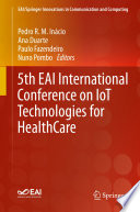 5th Eai International Conference On Iot Technologies For Healthcare Book PDF