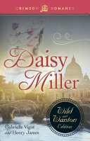 Daisy Miller: The Wild and Wanton Edition Pdf/ePub eBook