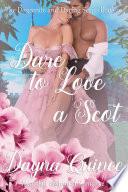Dare To Love A Scot Book