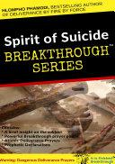 SPIRIT OF SUICIDE