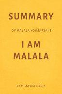 Summary of Malala Yousafzai's I Am Malala by Milkyway Media Pdf/ePub eBook