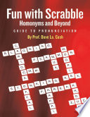 Fun With Scrabble Homonyms and Beyond  Guide to Pronunciation