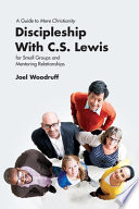 Discipleship with C. S. Lewis
