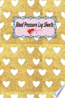 Blood Pressure Log Sheets