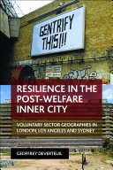 Resilience in the post welfare inner city