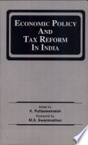 Economic Policy and Tax Reform in India
