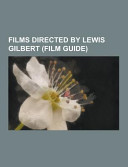 Films Directed by Lewis Gilbert Book