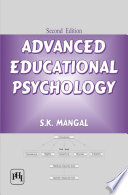 """ADVANCED EDUCATIONAL PSYCHOLOGY"" by S. K. MANGAL"