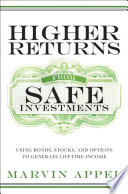 Higher Returns from Safe Investments