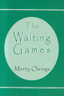 The Waiting Games