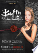 Buffy The Vampire Slayer  The Slayer Collection   Welcome to the Hellmouth