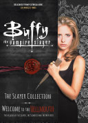 Pdf Buffy The Vampire Slayer: The Slayer Collection - Welcome to the Hellmouth