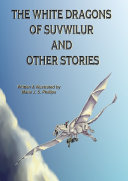 The White Dragons of Suvwilur and Other Stories ebook
